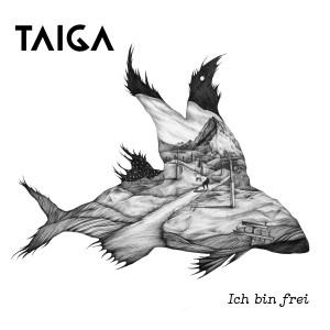 taiga-ichbinfrei-album-online